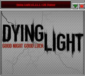 Dying Light: The Following Trainer +20 v1.11.1 {HoG}