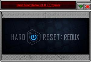 Hard Reset Redux Trainer +3 v1.0 {HoG}