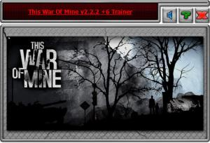 This War of Mine Trainer +6 v2.2.2 {HoG}