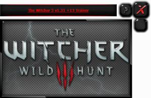 The Witcher 3: Wild Hunt Trainer +13 v1.31 {HoG}