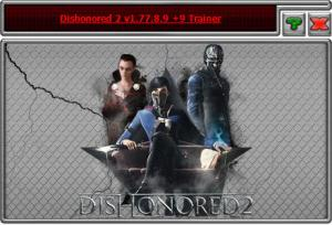 Dishonored 2 Trainer for PC game version v1.77.8.9